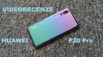recenze Huawei P20 Pro